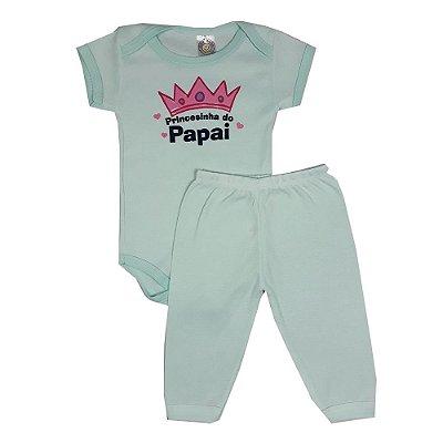 Conjunto Bebê Princesinha Do Papai