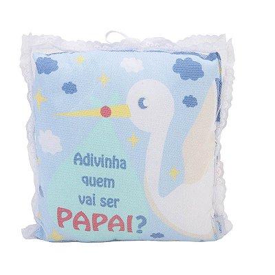 Almofada Quem Vai ser Papai