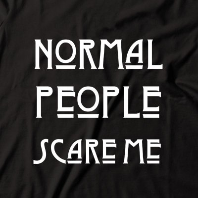 Camiseta American Horror Story Normal People Scare Me