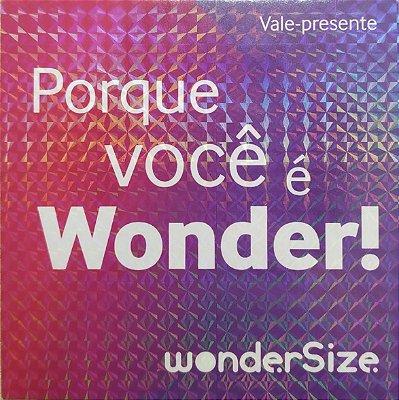Vale Presente Wonder Size