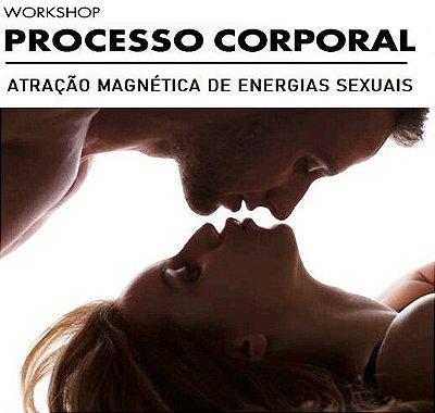 Workshop Atração Magnética de Energias Sexuais - São Paulo