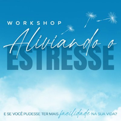 Workshop Aliviando o Estresse