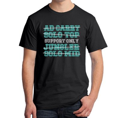 Camiseta Support Only (League of Legends)