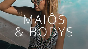 Maiôs e Bodys