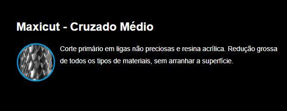 BROCA de Tungstênio Maxicut - AMERICAN BURRS-Cruzado Médio - Tronco-cônica - 90102