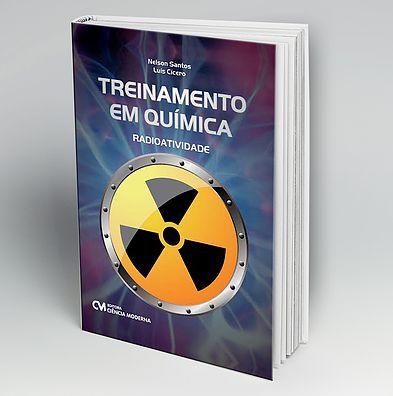 Treinamento em Química - Radioatividade