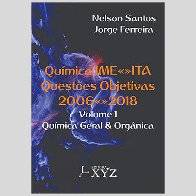 Química IME-ITA Questões Objetivas 2006–2018 - Volume 1