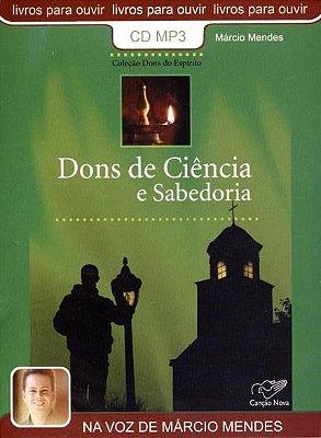 Livro Dons de Ciência e Sabedoria - Col. Dons do Espírito - Márcio Mendes