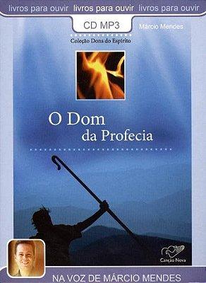 Livro O Dom da Profecia - Col. Dons do Espírito - Márcio Mendes