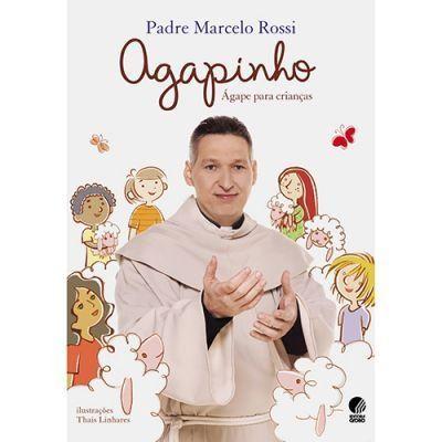 Livro Infantil Agapinho - Padre Marcelo Rossi