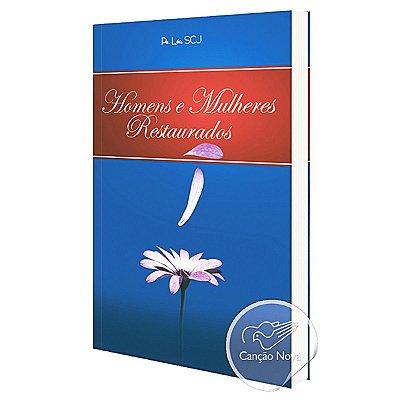 Livro Homens E Mulheres Restaurados - Pe Leo Scj