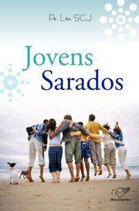 Livro Jovens Sarados - Pe. Leo Scj