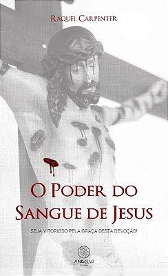 Livro O Poder do Sangue de Jesus - Raquel Carpinter