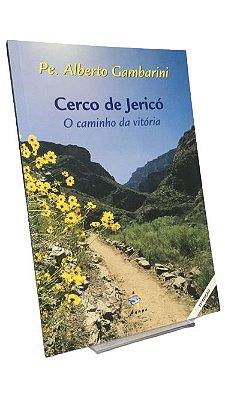 Livro Cerco de Jericó - O caminho da vitória - Pe. Alberto Gambarini