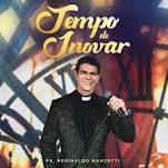 CD Tempo de Inovar - Pe. Reginaldo Mazotti