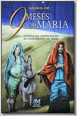 9 meses com Maria - Pe. Luís Erlin, CMF