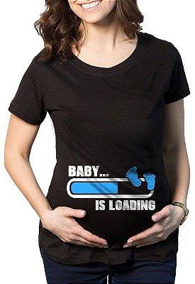 Camiseta Gestantes Grávidas Baby Is Loading - Menino/Menina
