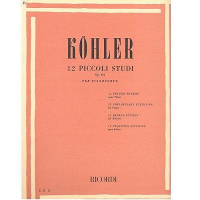 Método Köhler 12 Piccoli Studi Op. 157