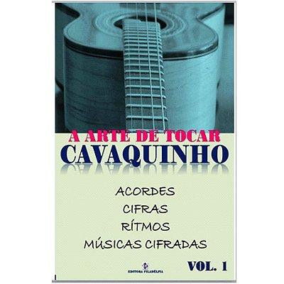 Método A Arte de Tocar Cavaquinho - Vol. 1