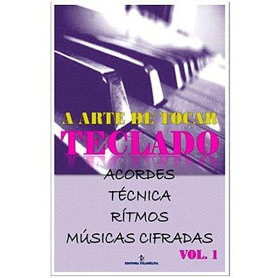 Método A Arte de Tocar Teclado - Vol. 1