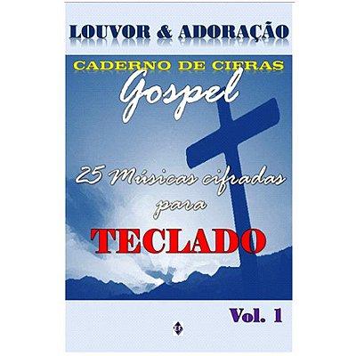Método Caderno de Cifras Gospel para Teclado - Vol. 1