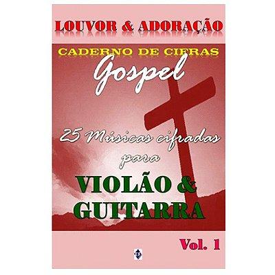Método Caderno de Cifras Gospel para Violão e Guitarra - Vol. 1