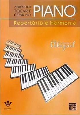 Método Aprender, Tocar e Criar ao Piano Repertório e Harmonia