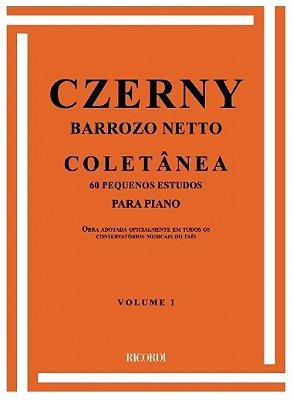Método Czerny Coletâneas Barrozo Neto - Vol 1