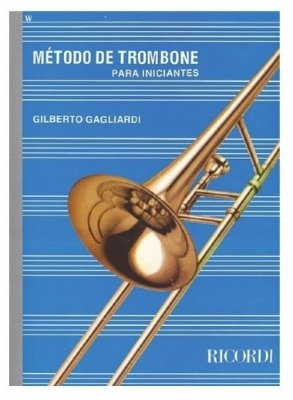 Método de Trombone para Iniciantes Gilberto Gagliardi