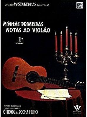Método Minhas Primeiras Notas ao Violão - Vol 1