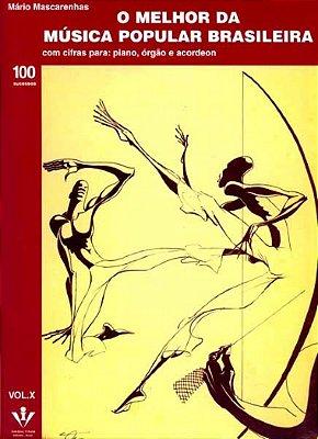 Método O Melhor da Música Popular Brasileira - Vol 10