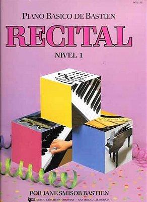 Método Piano Básico de Bastien Recital - Nível 1