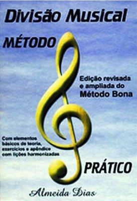 Método Prático Bona Divisão Musical Almeida Dias