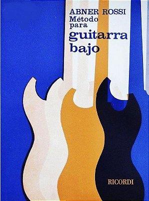Método para Guitarra e Bajo Abner Rossi