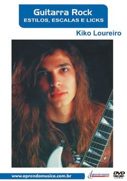 DVD Guitarra Rock Estilos, Escalas e Licks Kiko Loureiro