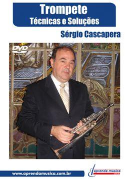 DVD Trompete Técnicas e Soluções Sérgio Cascapera
