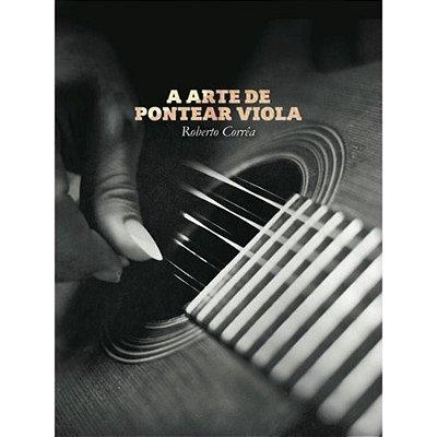 DVD Duplo A Arte de Pontear Viola Roberto Corrêa