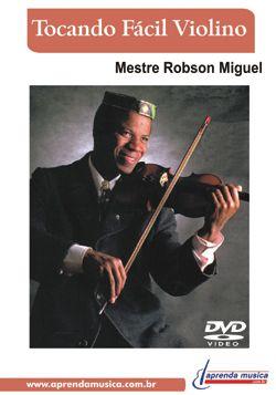 DVD Tocando Fácil Violino Robson Miguel