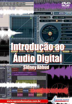 DVD Introdução ao Áudio Digital Sidney Abbud