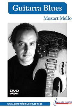 DVD Guitarra Blues Mozart Mello