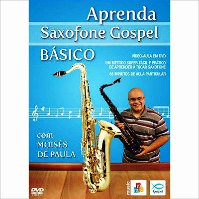 DVD Aprenda Saxofone Gospel Básico