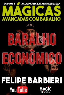 DVD Mágicas Avançadas com Baralho por Felipe Barbieri + Baralho ECONÔMICO Especial