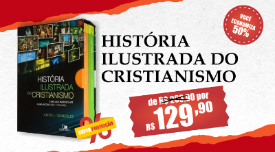 historia ilustrada do cristianismo