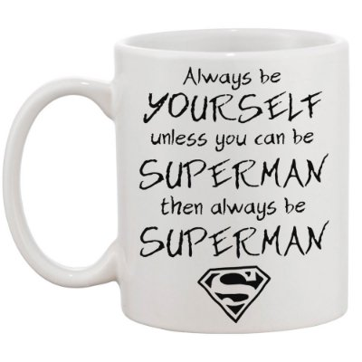 Caneca Always be Superman