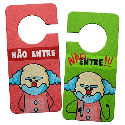 Aviso de Porta Ecológico DrPepper Paiaço - Nunca Entre