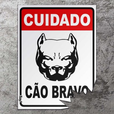 Placa mordida Cuidado Cão Bravo