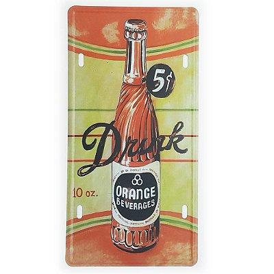 Placa de Metal Decorativa Drink Orange Beverages