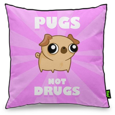 Almofada Pugs not Drugs - rosa