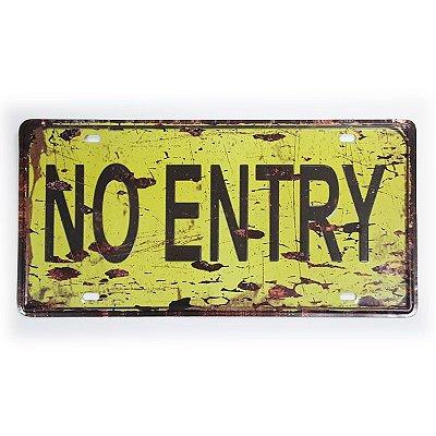 Placa de Metal Decorativa Não Entre - No Entry - 30 x 15 cm