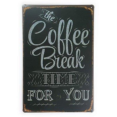 Placa de Metal The Coffee Break - 30 x 20 cm